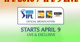 VIVO IPL 2016 Indian Premier League (IPL) 9 official broadcasting TV channels