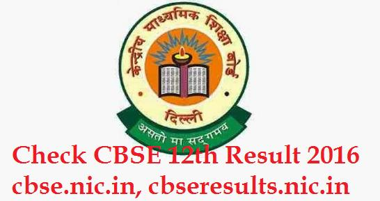 Check CBSE 12th Result 2016 cbse.nic.in, cbseresults.nic.in Toppers List May 21, 2016