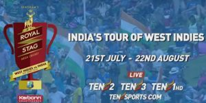 West Indies vs India Test Series 2016 Live Telecast Ten 2, Ten 3, Ten 1 HD, Tensports